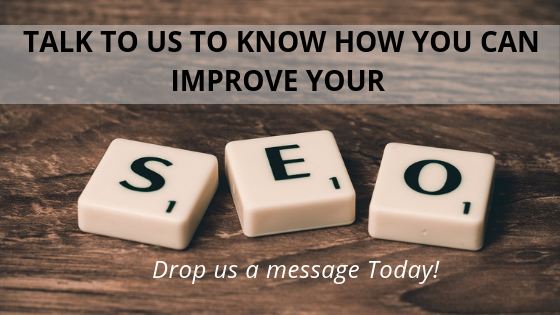 Talk to us to know how you can improve your SEO