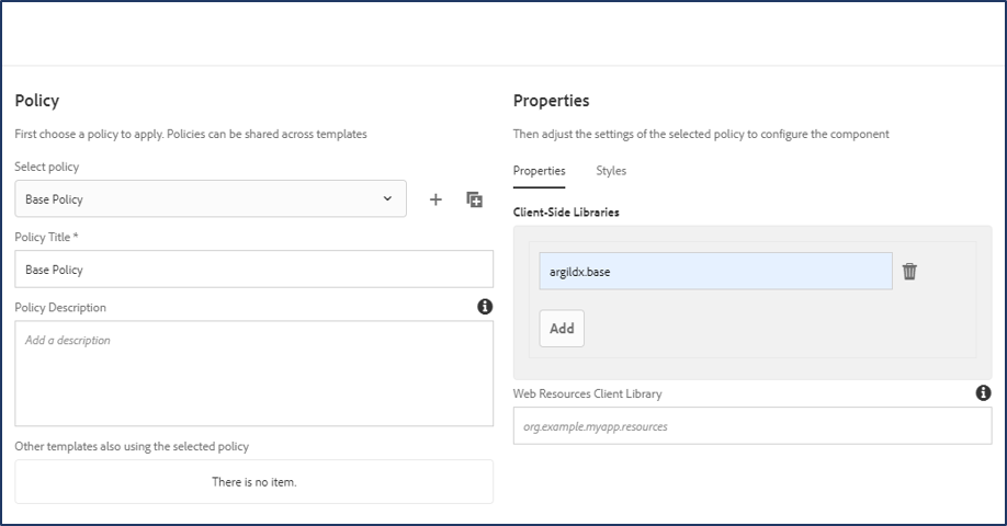 choosing a policy and adjusting its settings to configure the component